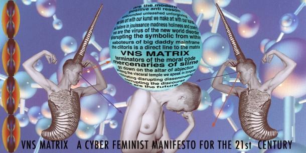 VNS Matrix, Un manifeste cyberféministe pour le 21e siècle, 1991